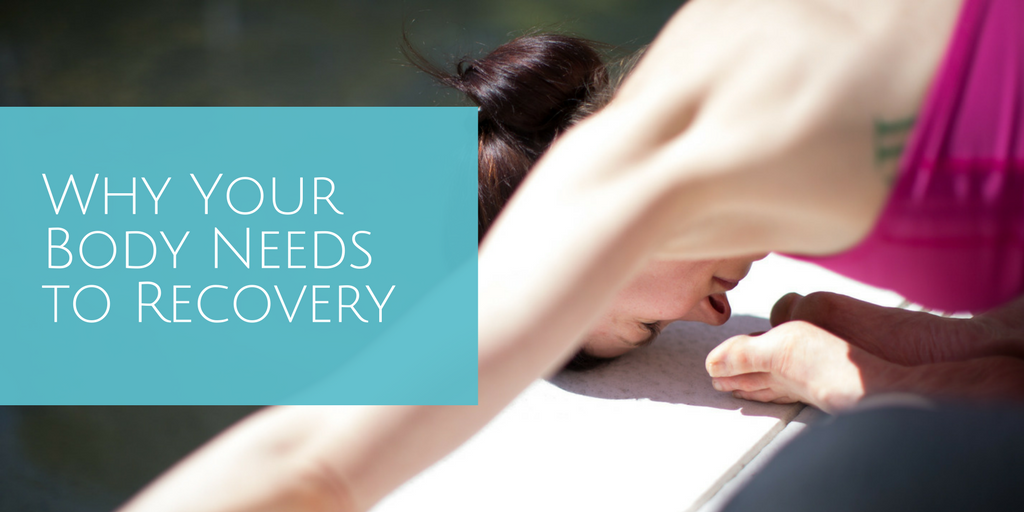 why-your-body-needs-to-recover